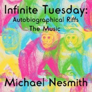 Michael-Nesmith-Infinite-Tuesday-Autobiographical-Riffs-Album-Photo